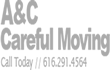 A & C Careful Moving LLC