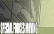 Special Forces Moving