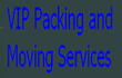 VIP Packing and Moving Services